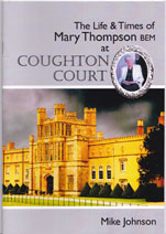 Coughton Court, Memories of Mary Thompson
